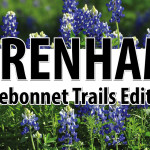 BRENHAM – Bluebonnet Trails Edition