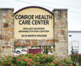 Business Focus: Conroe Health Care Center