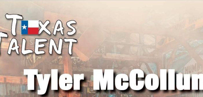 Texas Talent: Tyler McCollum