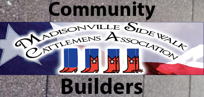 Community Builders: Madisonville Sidewalk Cattlemen's Association