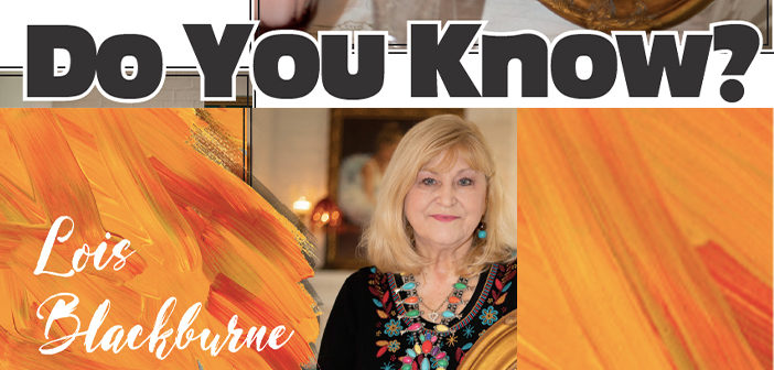 Do You Know? Lois Blackburne