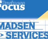 Business Focus: Madsen Services