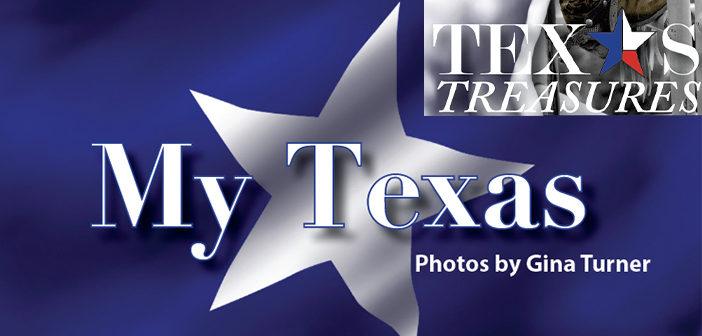 "Texas Treasures: ""My Texas"" Photo Feature"