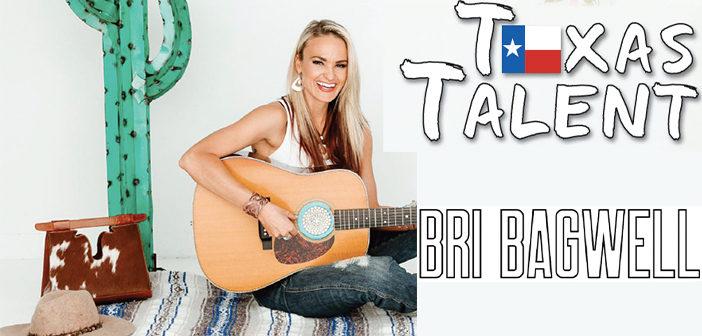 Texas Talent: Bri Bagwell