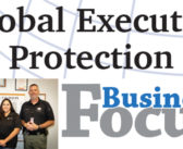 Business Focus: Global Executive Protection